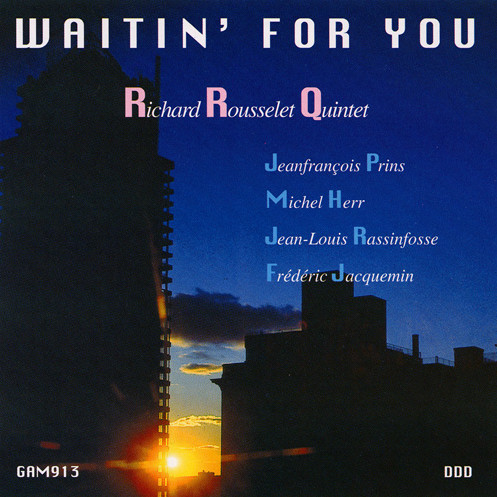 richard-rousselet waitin' for you - GAM Music