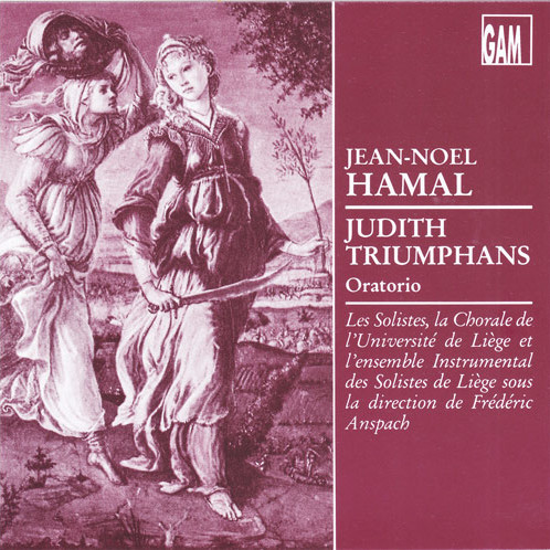 judith triumphans jean-noël hamal - GAM Music