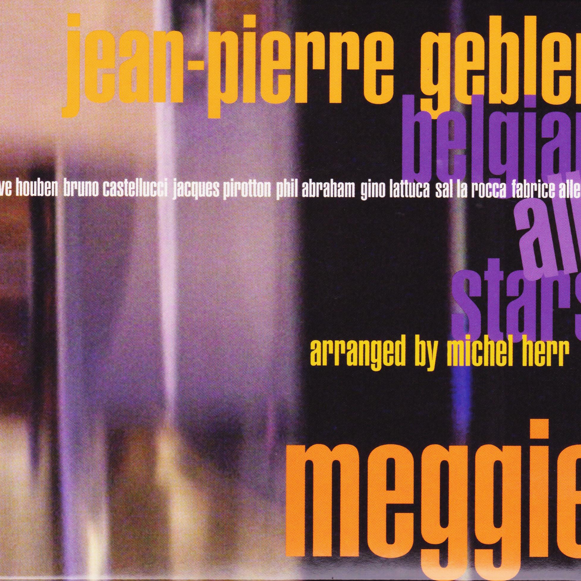 Jean-Pierre Gebler - meggie-belgian-jazz-all-stars - GAM Music